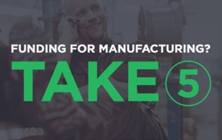 Funding for Manufacturing?