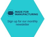 Made for Manufacturing newsletter sign-up