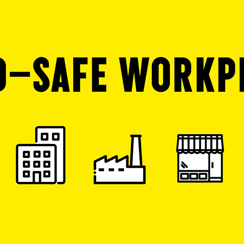 Safe Workplaces